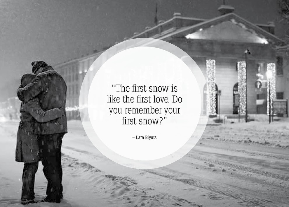The First snow snowfall quote of 2015