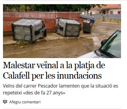 http://www.naciodigital.cat/delcamp/baixpenedesdiari/noticia/2245/malestar/veinal/platja/calafell/inundacions