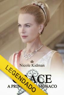 Grace: A Princesa de Mônaco – Legendado