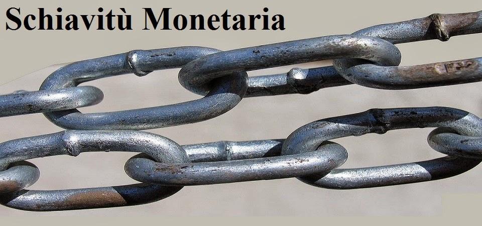 Schiavitù Monetaria