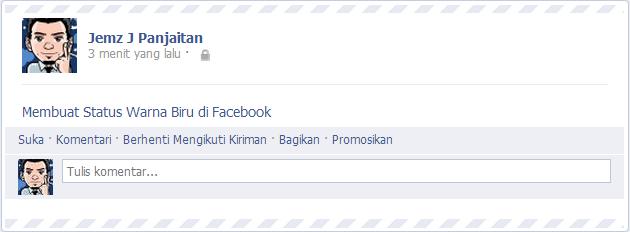 Membuat Status dan Komentar Warna Biru di Facebook