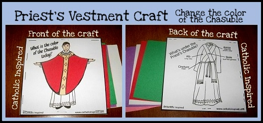 Learning About Priest Vestments {Free Printable e-book and ...