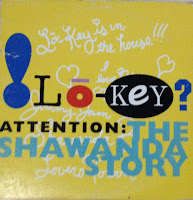 Lo-Key - Attention-Shawanda Story (Promo CDS) (1991)