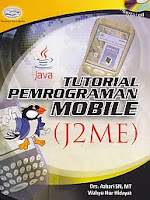 AJIBAYUSTORE  Judul Buku : Tutorial Pemrograman Mobile (J2ME) Disertai CD Pengarang : Drs. Azhari SN, MT - Wahyu Hidayat   Penerbit : Gava Media