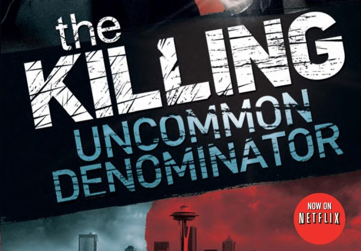 COMPLETED: Enter our The Killing - Uncommon Denominator (3 Copies to be won) Giveaway