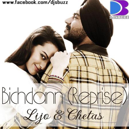 Bichdann (Reprise) By DJ Chetas & DJ Lijo Mix