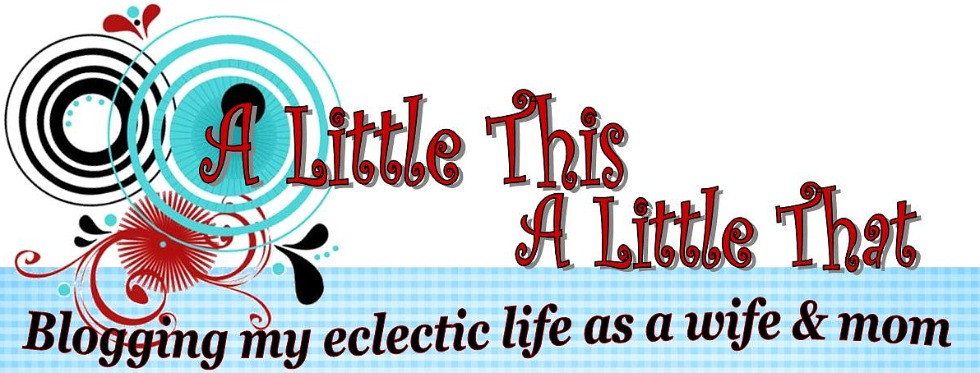 A Little This~A Little That...