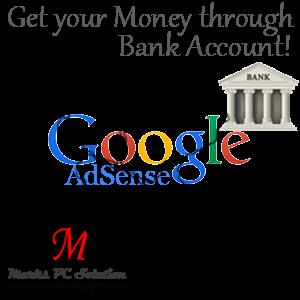 Get your AdSense Money through Bank Accounts