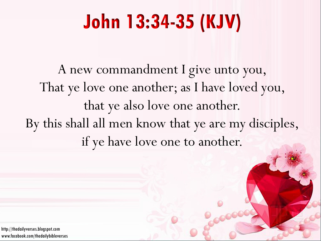 I Love You Quotes Religious : ... you, That ye love one another; as I have loved you, that ye also love