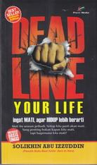 dead line your life rumah buku iqro toko buku online buku islam
