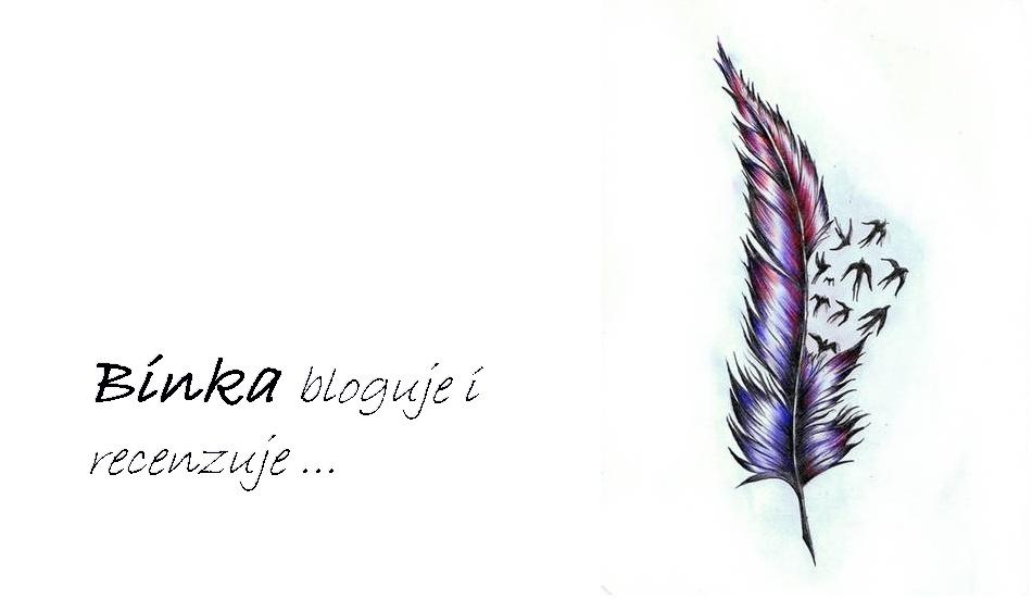 Binka bloguje i recenzuje ...
