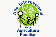 2014 - Año Internacional de la Agricultura familiar