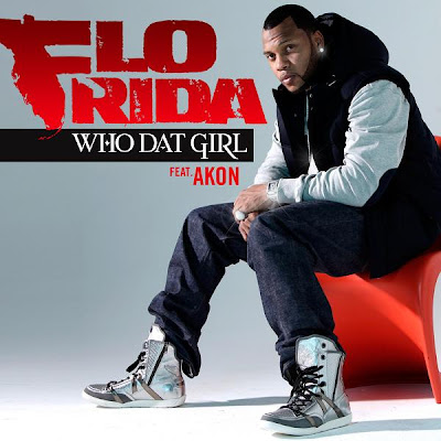 Flo Rida - Who Dat Girl (Feat. Akon) Lyrics