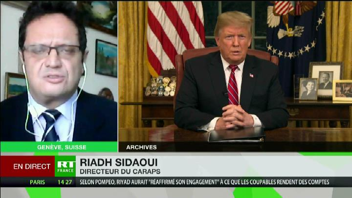 Riadh Sidaoui à RT France: Trump, Erdogan, et Mohammed Ben Salman: Enjeux!