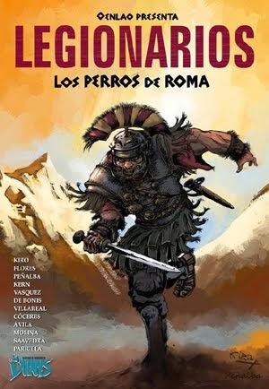 """""""Colección Oenlao"""": LEGIONARIOS. LOS PERROS DE ROMA"""