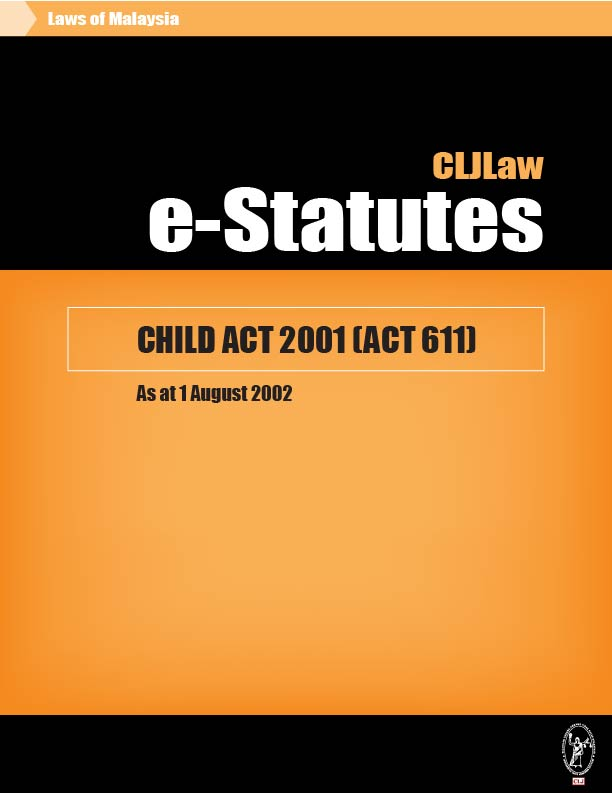 malaysia child care act Child care act 74 of 1983 (english text signed by the state president) [assented to: 15 june 1983] [commencement date: 1 february 1987] as amended by.