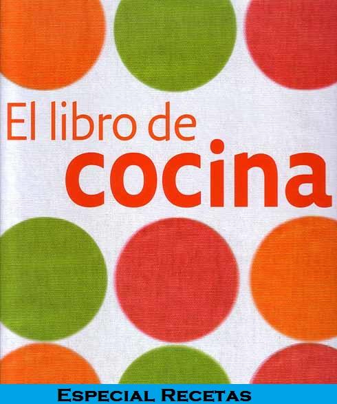 Coleccion libros de cocina especial recetas pdf for Pdf de cocina