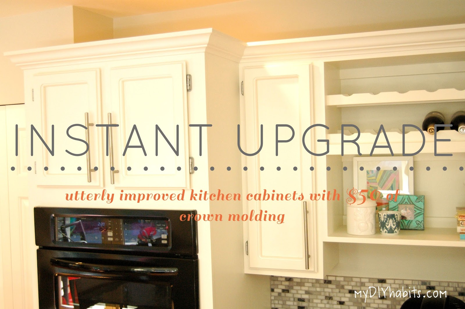 superb Adding Crown Molding To Kitchen Cabinets #8: My Diy Habits Adding Crown To Cabinets Instant Upgrade. Adding Crown Molding  On Kitchen ...