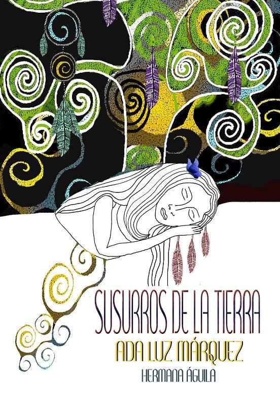 """MI ÚLTIMO LIBRO """"SUSURROS DE LA TIERRA"""""""