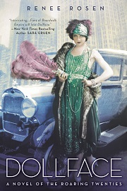 Dollface: A Novel of the Roaring Twenties by Renee Rosen