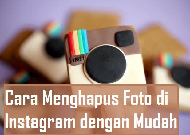 Cara menghapus foto di instagram dengan mudah