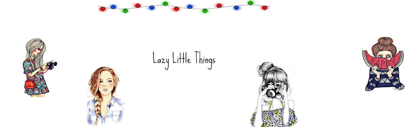 Lazy Little Things