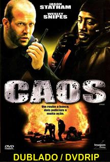 Assistir Caos Dublado 2006
