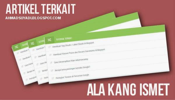Cara Membuat Related Post Keren Ala Kang Ismet