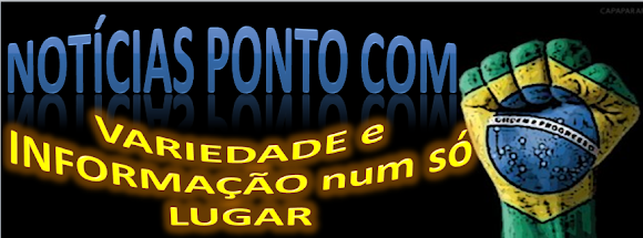 Visite o blog:  NOTÍCIAS PONTO COM
