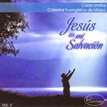 Coros Unidos De Maipú-Vol 5-Jesús Es Mi Salvación-