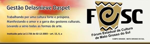 Delasnieve Daspet no Forum Cultura de Mato Grosso do Sul - 2006 - 2007 -  2009 - 2010 - 2013 e 2015