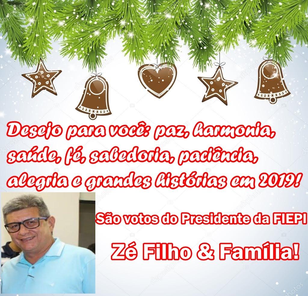 Mensagem do Presidente da FIEPI Zé Filho & Família!