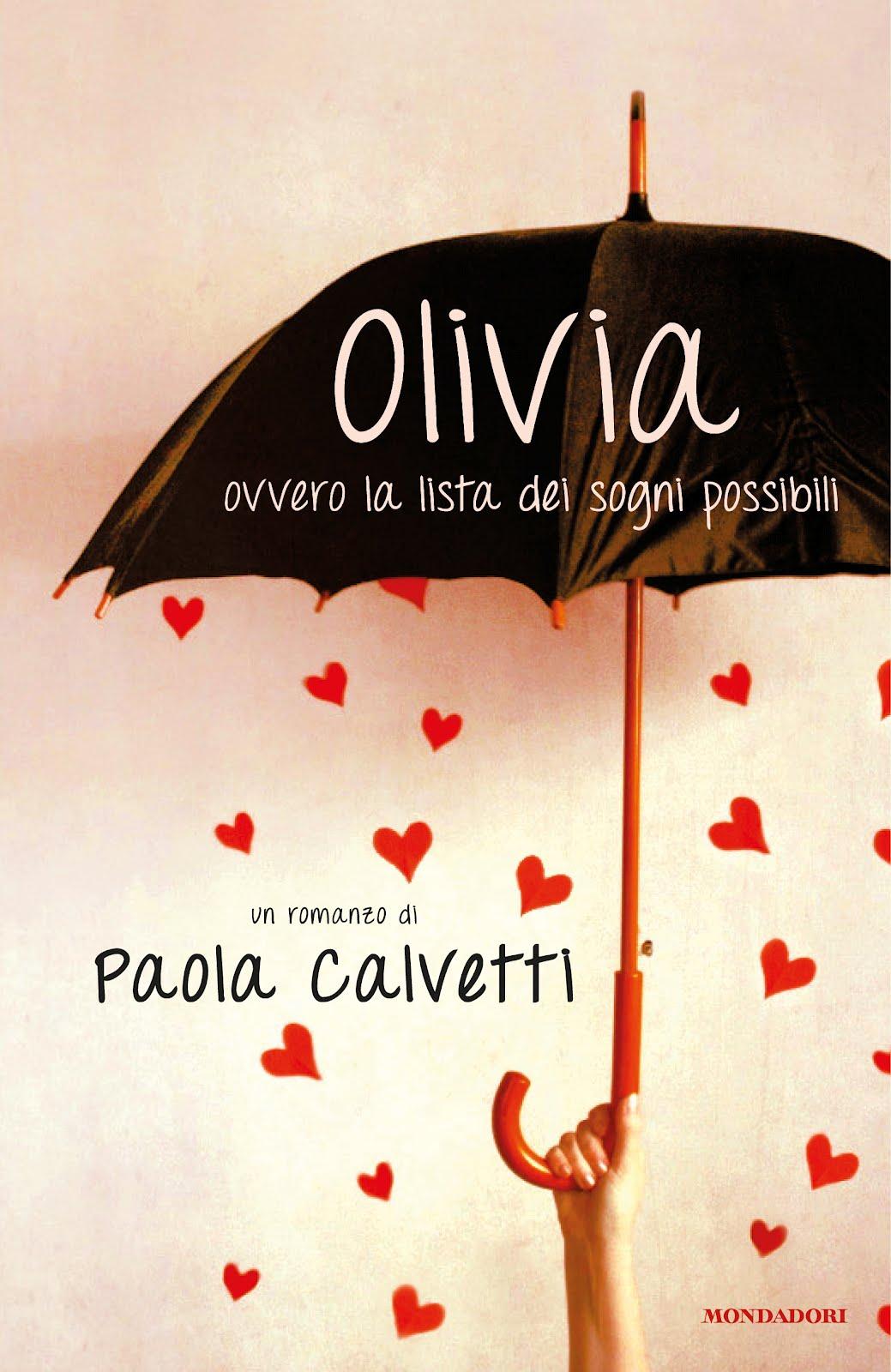 Olivia - ovvero la lista dei sogni possibili - Paola Calvetti
