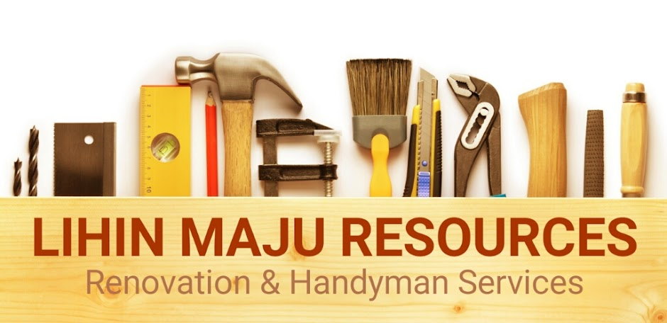 LIHIN MAJU RESOURCES : RENOVATION & HANDYMAN