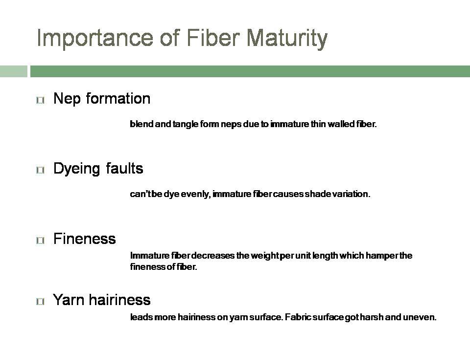 importance of fiber length and maturity