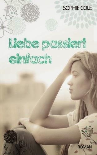 http://www.amazon.de/Liebe-passiert-einfach-Sophie-Cole-ebook/dp/B00J6GSBC8/ref=sr_1_1?ie=UTF8&qid=1406986172&sr=8-1&keywords=liebe+passiert+einfach