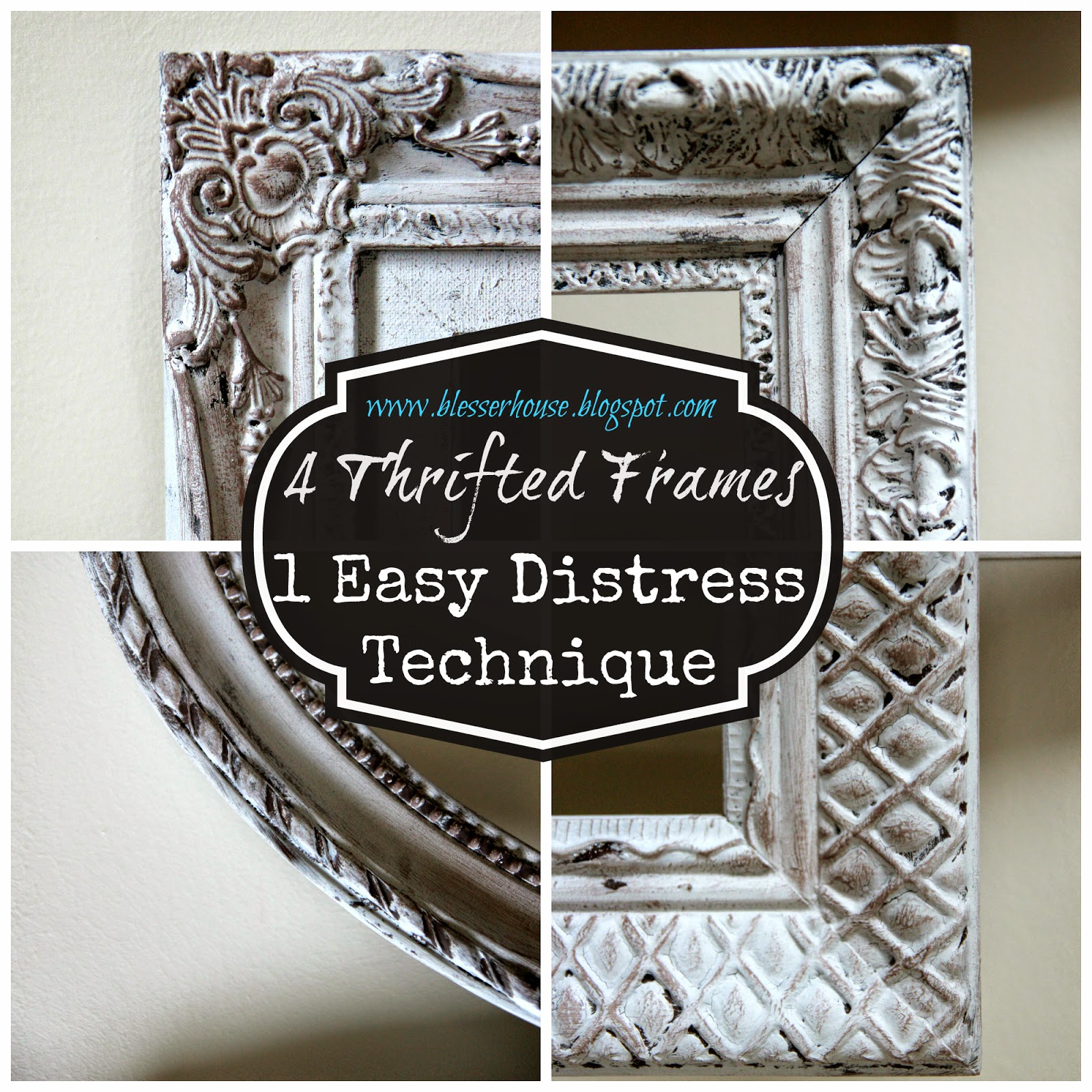 4 Thrifted Frames, 1 Easy Distress Technique - Bless\'er House