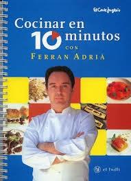 Adria Ferran - Cocinar en 10 minutos