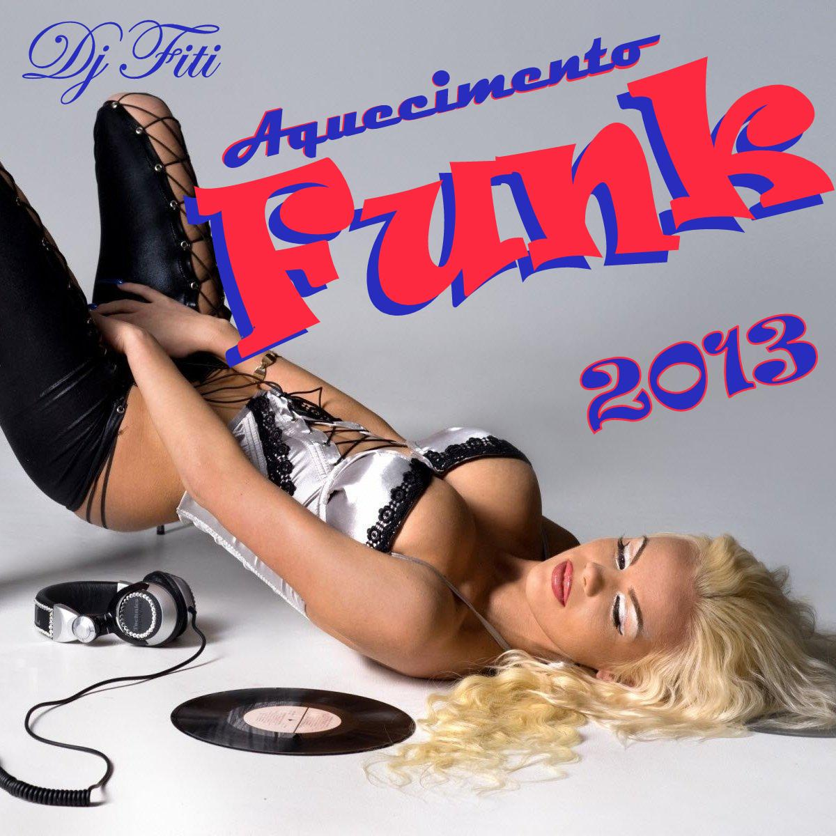 Capa do CD Aquecimento Funk 2013