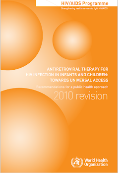 ANTIRETROVIRAL ThERApy fOR hIV INfEcTION IN INfANTs ANd chILdREN:   TOwARds uNIVERsAL AccEss