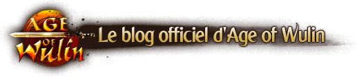 Blog officiel Age of Wulin