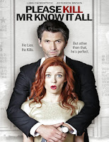 Please Kill Mr. Know It All (2012) online y gratis