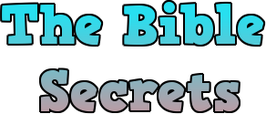 THE BIBLE SECRETS