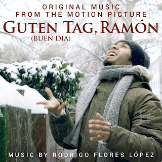 Guten Tag, Ramon Soundtrack (Rodrigo Flores Lopez)