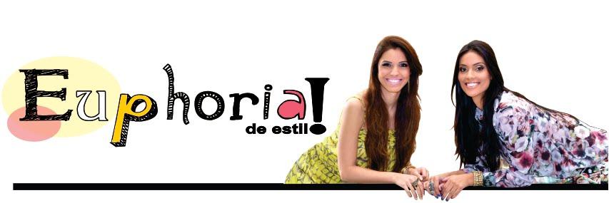 Euphoria de Estilo - Roberta Schincariol e Camila Santa Cecília