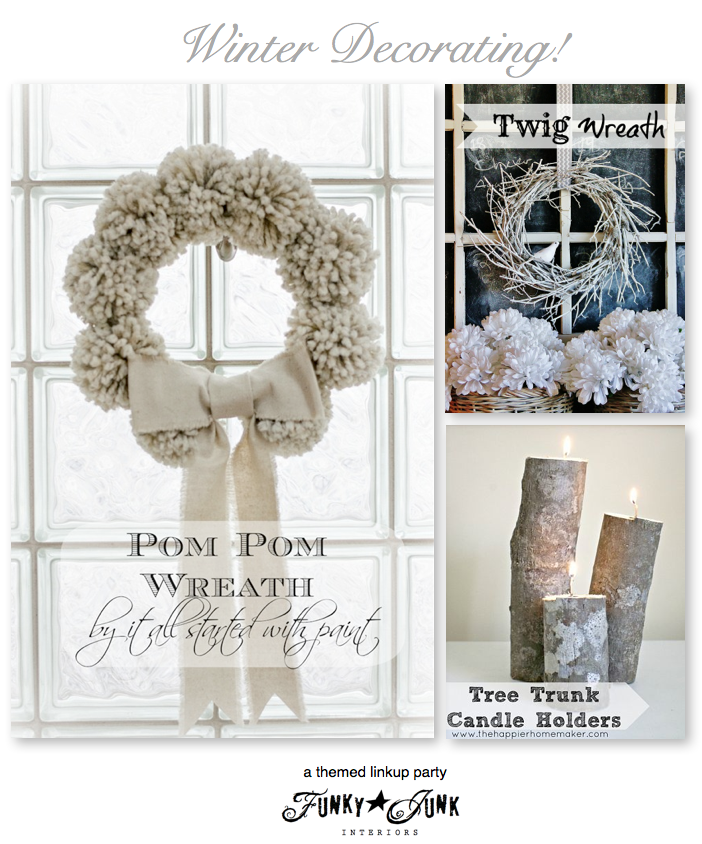 Winter Decorating, a themed linkup party via Funky Junk Interiors