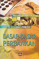 toko buku rahma: buku DASAR- DASAR PERBANKAN, pengarang mia lasmi wardiah, penerbit pustaka setia