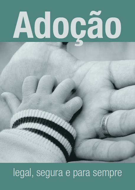 Lançada cartilha de direitos da adoção