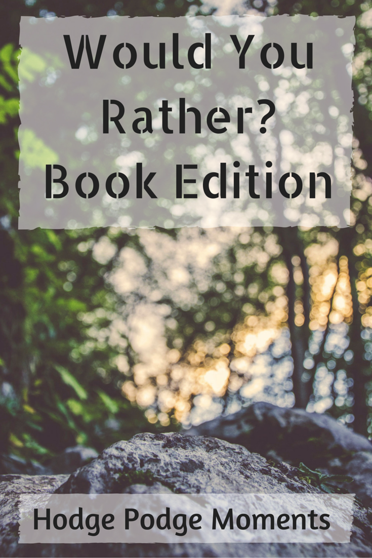 Would You Rather? Book Edition