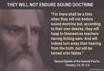They will not endure sound doctrine